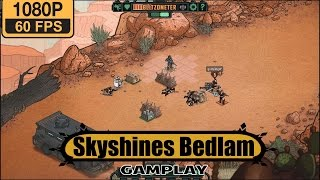 Skyshines Bedlam Gameplay Walkthrough