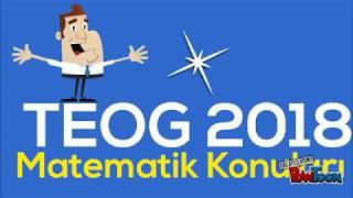 2018 TEOG Konuları   MATEMATİK ® 8.Sınıf