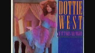 Dottie West-If It Takes All Night