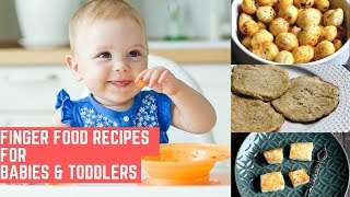3 Finger Food Recipes For Babies And Toddlers | 8 Months+ Baby Food