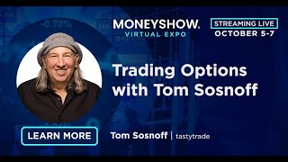 Trading Options with Tom Sosnoff