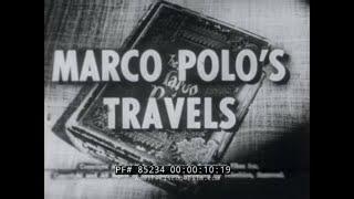 MARCO POLO'S TRAVELS  SILK ROAD  1955 ENCYCLOPEDIA BRITANICA EDUCATIONAL FILM  85234