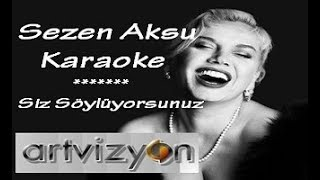 Sezen Aksu - Biliyorsun - Karaoke