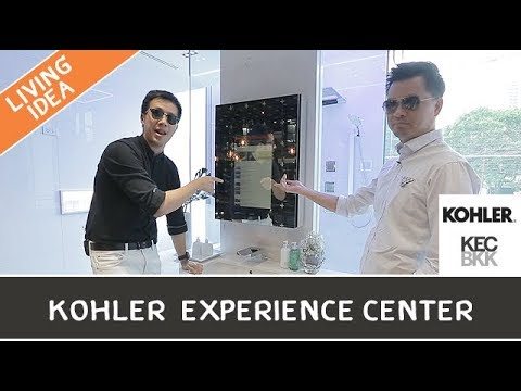 Living Idea ตอนที่ 136 – KOHLER Experience Center BKK