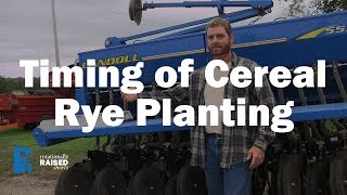 Timing of Cereal Rye Planting
