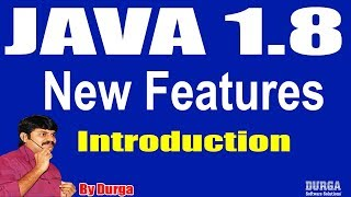 Java 1.8 New Features || Introduction || Session - 1 by Durga sir