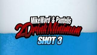 2 Drink Minimum - Shot 3