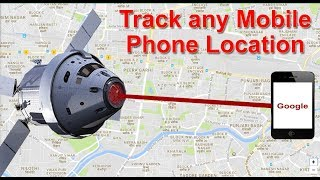 How to Track Mobile Phone Location (without any app) | Track Multiple Mobile Phone Location