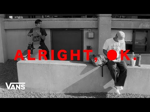 preview image for Vans Skateboarding Presents: Alright, Ok | Skate | VANS