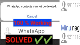 How to | Whatsapp Contact Cannot Be Deleted Solved 2020 । ✔️✔️100% Working । By 2 Mathod