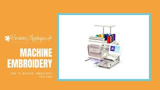 How To Machine Embroidery Applique | Creative Appliques