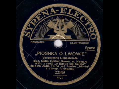 Zofja Terné - Piosenka o Lwowie (A bundle of old love letters)