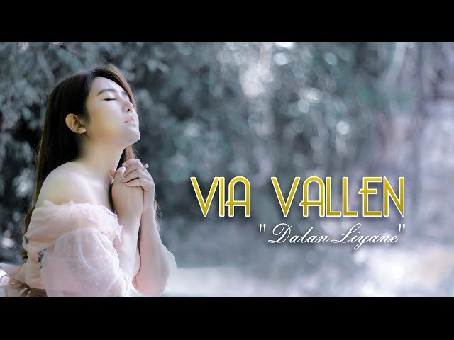 Via Vallen - Dalan Liyane ( Official )