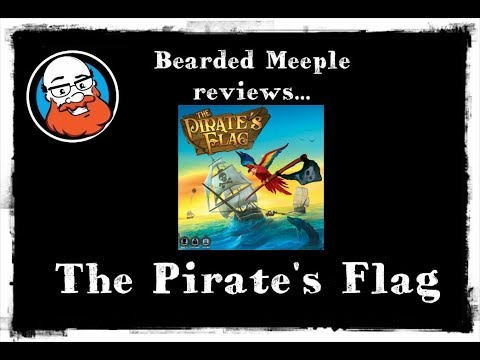 Bearded Meeple reviews : The Pirate's Flag