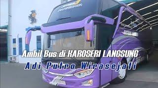 Mantap !!!! Ambil Bus Baru di Karoseri Adiputro Bus Pariwisata Jetbus SHD 3 Po. Fatum Ariinaa