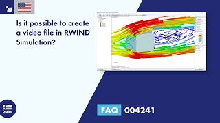 FAQ 004241 | Is it possible to create a video file in RWIND Simulation?