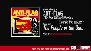 Anti-Flag - No War Without Warriors (How Do You Sleep?)