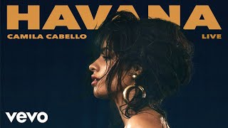 Gambar cover Camila Cabello - Havana (Official Live Audio)