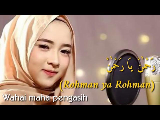 Lirik Lagu Rohman ya Rohman - Nisa Sabyan