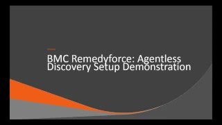 Agentless Discovery Setup Demonstration