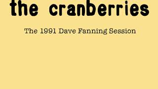 The Cranberries - The Dave Fanning Session (1991)