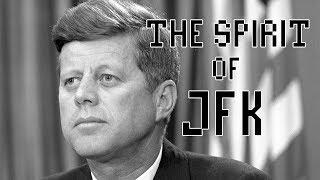 The Spirit of JFK (Music Video)