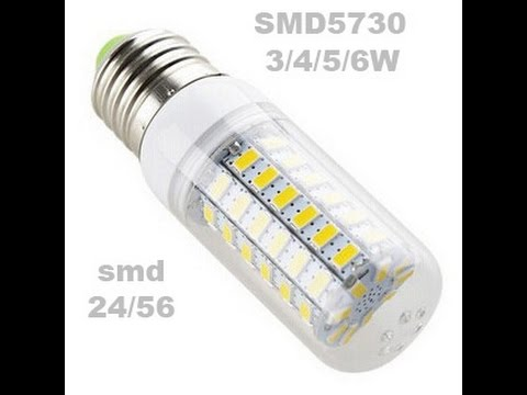 """Как светят SMD 5730. Светодиодные лампы """"кукуруза"""" от 3 до 6W 03."""