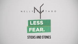 Nelly Furtado - Sticks and Stones (Lyric Video)