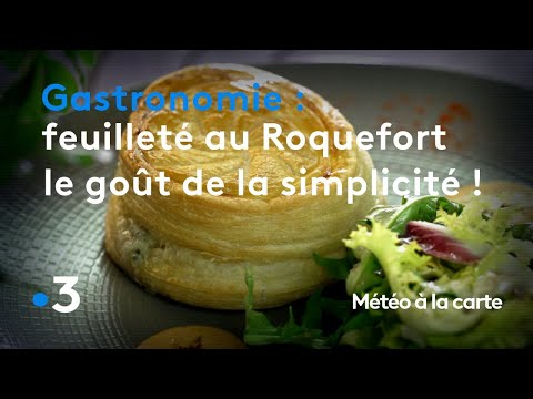 France 3 : Le feuilleté au Roquefort élaboré par David Lassauvetat du restaurant le Quai 23 à Millau.,