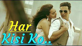 """Har Kisi Ko"" (Boss) Arijit Singh, Neeti Mohan | Akshay Kumar, Sonakshi Sinha|Lyrics|Bollywood Songs"