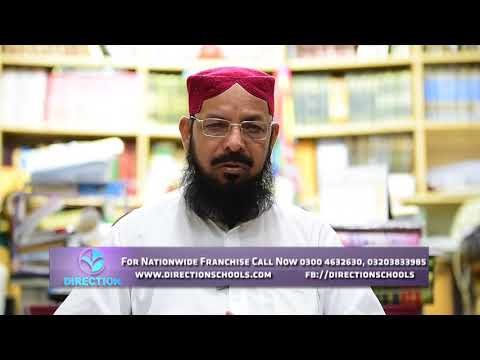 Words Of Noor Ahmad Shahtat Sahab For Direction School System
