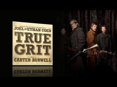 True Grit (2010) - Full soundtrack (Carter Burwell)