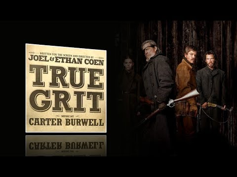 True Grit (2010) - Full soundtrack (Carter Burwell)