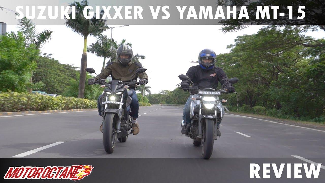 Motoroctane Youtube Video - Suzuki Gixxer 155 vs Yamaha MT15   Hindi   MotorOctane