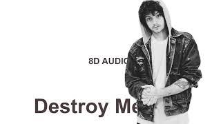 Grandson   Destroy Me (8D AUDIO) 🎧