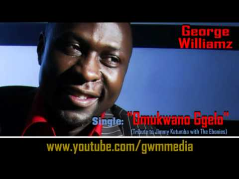 George Williamz - Omukwano Ggelo