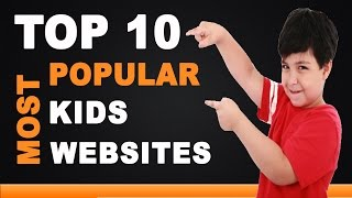 Best Kids Websites - Top 10 List