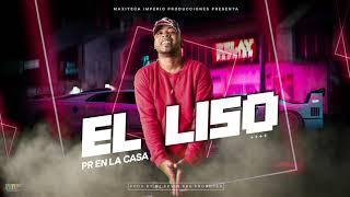 El Liso   Pr En La Casa [Original]