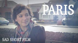 PARIS (2014) - Short Sad Film