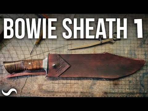 MAKING A LEATHER BOWIE KNIFE SHEATH!!! Part 1 Mp3