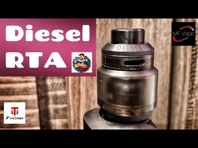 Diesel RTA | Timesvape/AmbitionZ VapeR | Review, build & wick