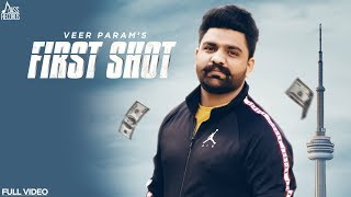 First Shot | (Full HD) | Veer Param | New Punjabi Songs 2019 | Latest Punjabi Songs | Jass Records