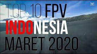 TOP 10 FPV Indonesia - Edisi Maret 2020