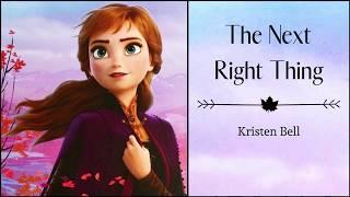 "The Next Right Thing - Kristen Bell | ""Frozen 2"" | (Lyrics)"