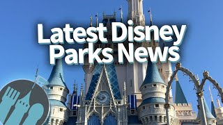 Latest Disney Parks News: Ticket Price Increases, BIG Refurbs, New FastPass and LOTS of New Snacks!