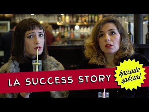 Sans Gêne / La Success story