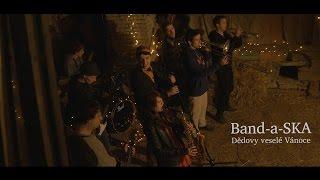 Video Band-a-SKA - Dědovy veselé Vánoce (OFFICIAL MUSIC VIDEO)