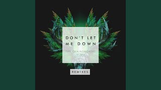 Don't Let Me Down (Illenium Remix)