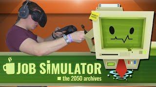 I'M A MILLIONAIRE! - Job Simulator HTC Vive Gameplay