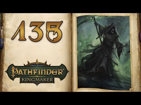 Infiltrated! - Let's Play Pathfinder Kingmaker - 135